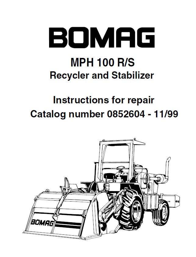 Jk Auto Repair >> Bomag MPH 100 R/S Recycler and Stabilizer Repair Instruction + Illustrated Parts List PDF