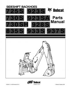 spare parts catalogs Bobcat 725S 730S 730SH 835S 923S 923SA 928S 933S 937S Sideshift Backhoes Parts Manual PDF