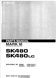 spare parts catalogs Kobelco SK480 SK480LC Mark VI Hydraulic Excavators Parts Manual PDF