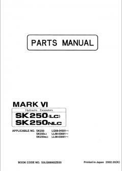 spare parts catalogs Kobelco SK250 SK250LC SK250NLC Mark VI Hydraulic Excavators Parts Manual PDF
