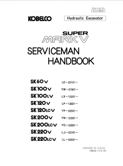 repair manuals Kobelco SK60-220 Super Mark V Hydraulic Excavators Serviceman Handbook PDF