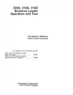 repair manuals John Deere 300D 310D 315D Backhoe Loader Operation and Test Manual PDF TM1496