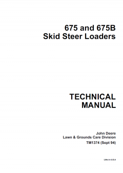 repair manuals John Deere 675 & 675B Skid Steer Loaders Technical Manual TM-1374 PDF