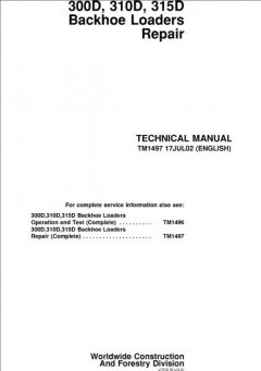 repair manuals John Deere 300D 310D 315D Backhoe Loaders Repair Technical Manual TM1497 PDF