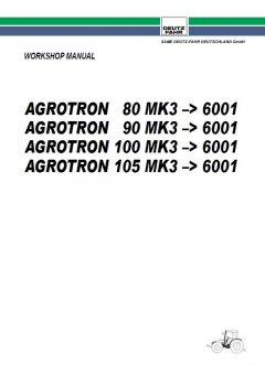 repair manuals Deutz Agrotron 80 MK3, 90 MK3, 100 MK3, 105 MK3 Workshop Manual PDF