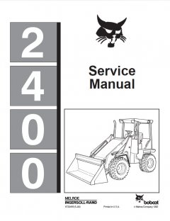 repair manuals Bobcat 2400 Series Loader Service Manual PDF