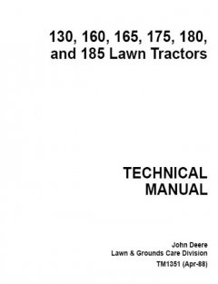repair manuals John Deere 130 160 165 175 180 185 Lawn Tractors TM1351 Technical Manual PDF
