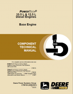 repair manuals John Deere PowerTech 10.5L, 12.5L Diesel Engines Component Technical Manual CTM100 PDF