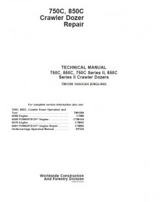 repair manuals John Deere 750C 850C 750C II 850C II Dozer Repair Manual PDF TM1589