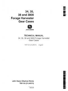 repair manuals John Deere 34, 35, 38, 3800 Forage Harvester Gear Cases Technical Manual TM1104 PDF