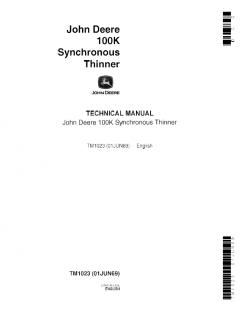 repair manuals John Deere 100K Synchronous Thinner Technical Manual TM1023 PDF