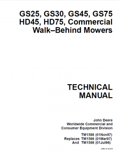repair manuals John Deere GS25 GS30 GS45 GS75 HD45 HD75 Commercial Walk-Behind Mowers Technical Manual TM1598 PDF