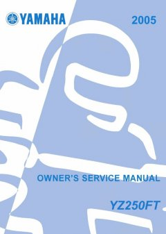 repair manuals Yamaha YZ250FT 2005 Owner's Service Manual PDF