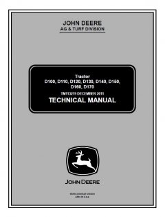 repair manuals John Deere D100 D110 D120 D130 D140 D150 D160 D170 Tractors TM113219 Technical Manual PDF
