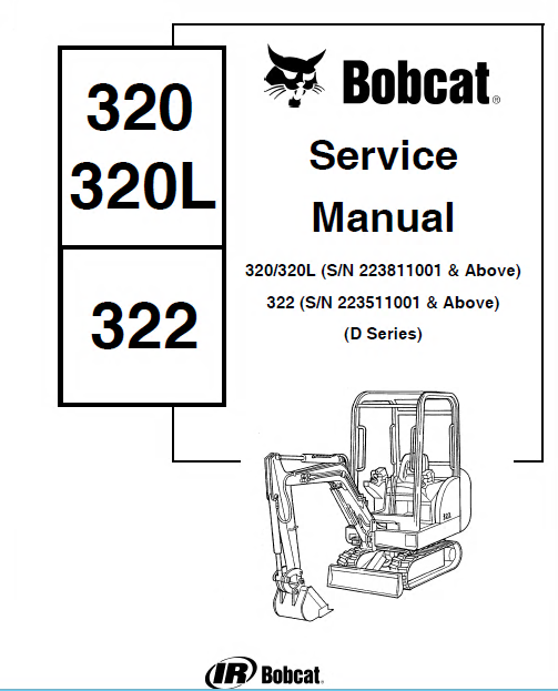 Bobcat 320/320L 322 D Series Mini Excavator Service Manual PDF