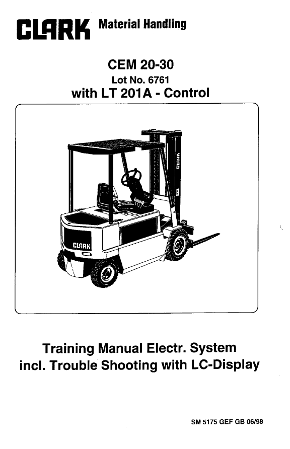 Clark forklift CEM 20-30 with LT 201A-Control PDF Service Manual